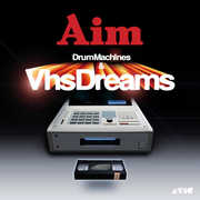 Drum Machines & VHS Dreams: Best of Aim 1996-2006 (CD) at Kmart.com