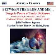 Between the Bliss and Me: Songs to Poems of Emily Dickinson (CD) at Kmart.com