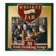 Whiskey in the Jar: 30 Irish Drinking Songs / Vari (CD) at Kmart.com