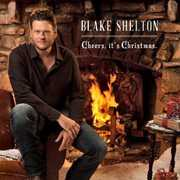 Cheers It's Christmas , Blake Shelton