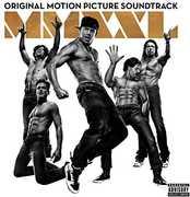 Magic Mike XXL (soundtrack) , Various Artists