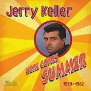 Here Comes Summer 1959-1962 [Import] , Jerry Keller