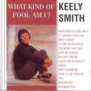 What Kind of Fool Am I , Keely Smith