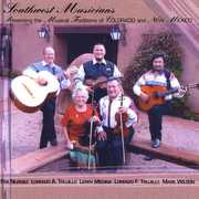 Southwest Musicians:Presenting the Musical Traditions of Colorado and New Mexico (CD) at Sears.com