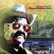 Tijuana Sessions 3 (CD) at Sears.com