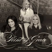 Directions Home (Songs We Love Songs You Know) , Point of Grace