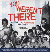 You Weren't There: History of Chicago Punk 1977-84 (LP / Vinyl + DVD) at Kmart.com