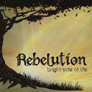Bright Side of Life , Rebelution