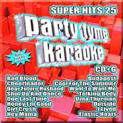 Party Tyme Karaoke: Super Hits 25 , Various Artists