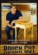 Rough Cut - Woodworking with Tommy Mac: Shaker-Inspired Night Stand (DVD) at Sears.com