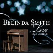 Belinda Smith Live: Time Machine (CD) at Sears.com