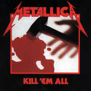 Kill Em All , Metallica