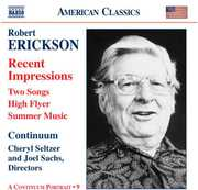 Robert Erickson: Recent Impressions; Two Songs; High Flyer; Summer Music (CD) at Kmart.com