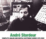 Complete Analog & Digital Electronic Music 1978-00 (3PC) , Andre Stordeur