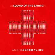 Sounds of the Saints , Audio Adrenaline