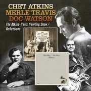 Atkins-Travis Traveling Show /  Reflections , Chet Atkins