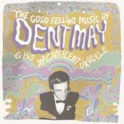 Good Feeling Music of Dent May & His Magnificent (LP / Vinyl) at Sears.com