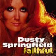 Faithful , Dusty Springfield