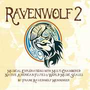 Ravenwolf 2: Musical Explorations With Multi Chambered Native American Flutes & World Music Scales (CD) at Kmart.com