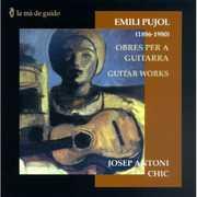 Emili Pujol: Obres per a guitarra (Guitar Works) (CD) at Kmart.com
