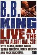 Live at the Royal Albert Hall 2011 , B.B. King