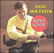 Home Again , Doc Watson