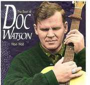 Best of: 1964-68 , Doc Watson
