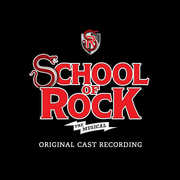 School of Rock: The Musical , Original Broadway Cast Recording