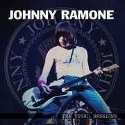 Final Sessions, the , Johnny Ramone