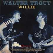 Willie , Walter Trout & Mayall, John