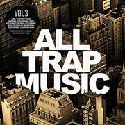 All Trap Music 3 /  Various , Various Artists