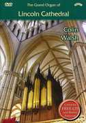 Colin Walsh: The Grand Organ of Lincoln Cathedral (DVD) at Sears.com