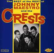 The Best of the Rest of Johnny Maestro & the Crests (CD) at Kmart.com