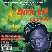 Dirk LP  - Go Green (CD) at Sears.com