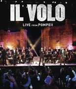 Live from Pompeli , Il Volo