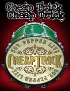 SGT Pepper Live , Cheap Trick