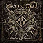 Bloodstone & Diamonds Jewel , Machine Head
