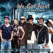 We Got Next (The MixTape) [K-Street Records Presents:] (CD) at Sears.com