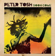 Soon Come , Peter Tosh