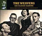 Six Classic Albums (4PC) [Import] , The Weavers