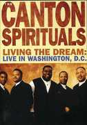 Canton Spirituals: Living the Dream - Live in Washington, D.C. (DVD) at Sears.com