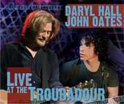 Live at the Troubadour , Hall & Oates