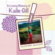 Kalie (In Loving Memory of Kalie Gill) (CD) at Sears.com
