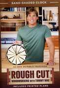 Rough Cut - Woodworking Tommy Mac: Season 2 Sand (DVD) at Sears.com