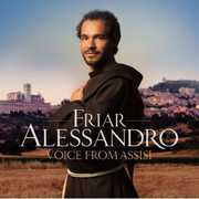 Voice from Assisi , Friar Alessandro Brustenghi