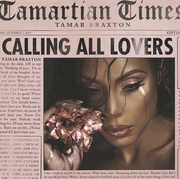 Calling All Lovers , Tamar Braxton
