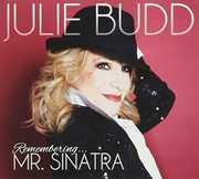 Remembering Mr Sinatra , Julie Budd