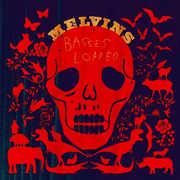 Basses Loaded , Melvins