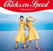 Artstravaganza , Chicks on Speed