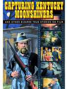 Capturing Kentucky Moonshiners: Bizarre True (DVD)
